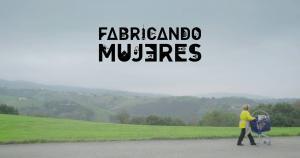 FABRICANDO MUJERES